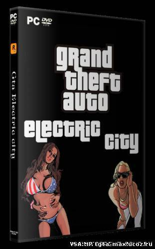 Grand Theft Auto: San Andreas - Electric City for PC(торрент)